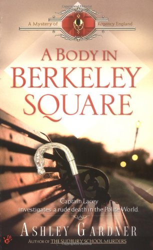9780425207284: A Body in Berkeley Square (Mystery of Regency England)