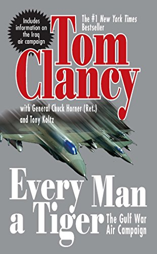 9780425207369: Every Man a Tiger (Revised): The Gulf War Air Campaign (Commander Series)