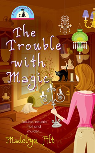 9780425207468: The Trouble with Magic (Bewitching Mysteries)