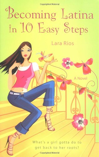 9780425207550: Becoming Latina in 10 Easy Steps