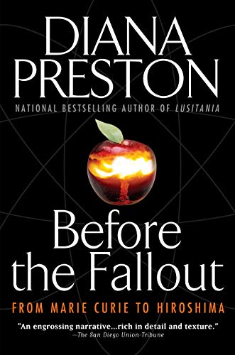 9780425207895: Before the Fallout: From Marie Curie to Hiroshima