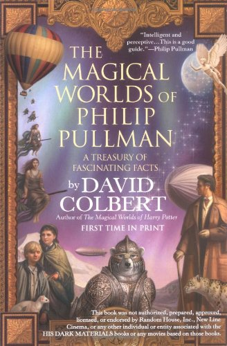 9780425207901: The Magical Worlds of Philip Pullman