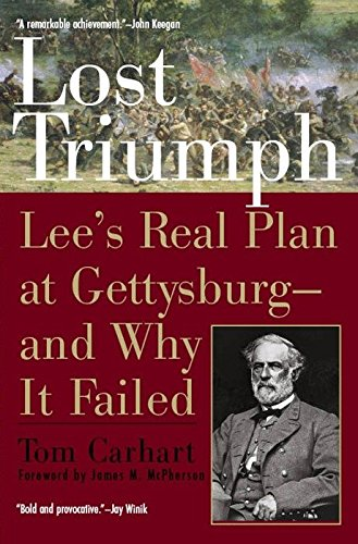 9780425207918: Lost Triumph: Lee's Real Plan at Gettysburg--and Why It Failed