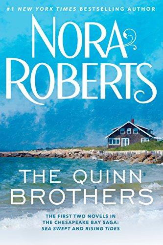 The Quinn Brothers (Chesapeake Bay Saga): Nora Roberts
