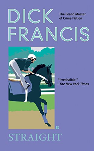 9780425208465: Straight (A Dick Francis Novel)