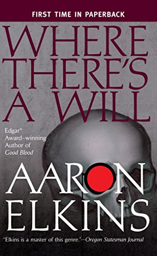 Where There's a Will (A Gideon Oliver Mystery) (0425208524) by Aaron Elkins