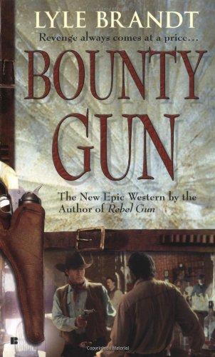 9780425208861: Bounty Gun