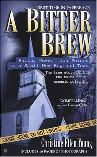 9780425209189: A Bitter Brew: Faith, Power, and Poison in a Small New England Town (Berkley True Crime)
