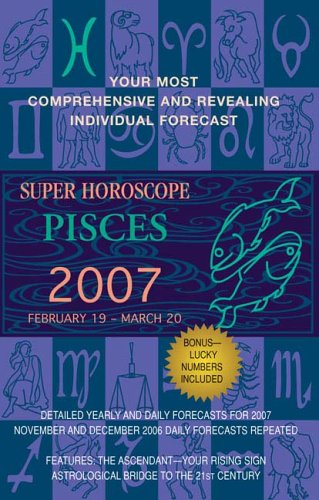9780425209387: Pisces (Super Horoscopes 2007)