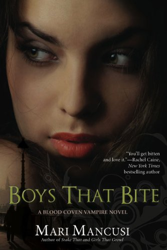 Boys that Bite (A Blood Coven Vampire Novel): Mancusi, Mari