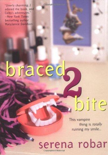 Braced 2 Bite: Serena Robar
