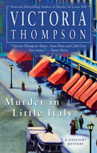 Murder in Little Italy (Gaslight Mystery): Thompson, Victoria