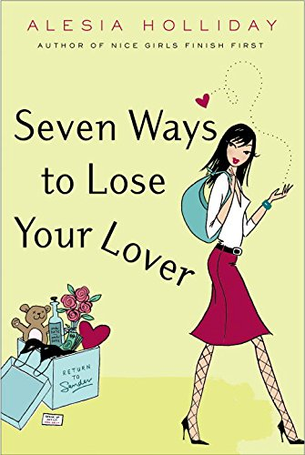 Seven Ways to Lose Your Lover: Holliday, Alesia
