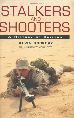 9780425210024: Stalkers and Shooters: A History of Snipers