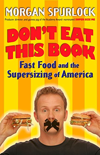 9780425210239: Don't Eat This Book: Fast Food and the Supersizing of America