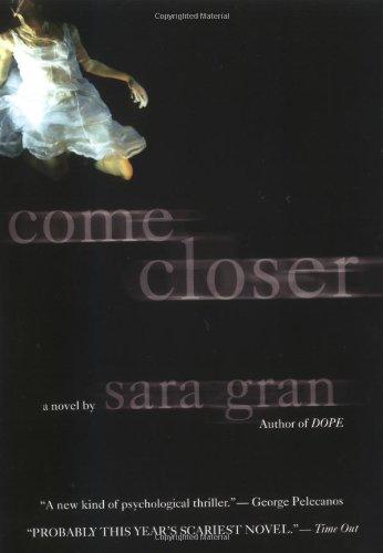 9780425210314: Come Closer: A Novel