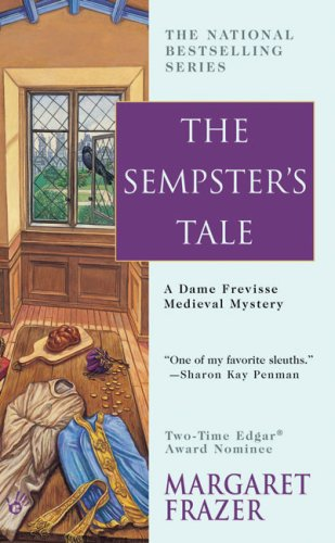 9780425210499: The Sempster's Tale (Sister Frevisse Medieval Mysteries)