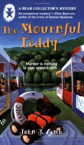 9780425211120: The Mournful Teddy (A Bear Collector's Mystery)