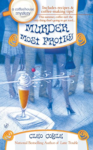 9780425211137: Murder Most Frothy (Coffeehouse Mysteries (Berkley Publishing Group))