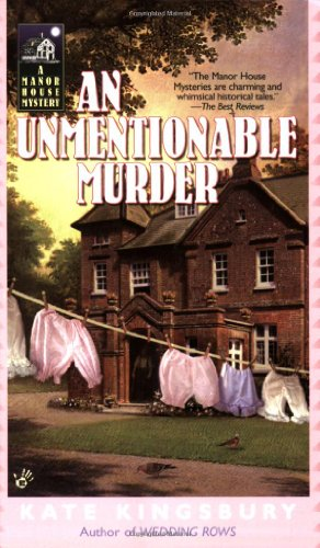 AN Unmentionable Murder (A Manor House Mystery) (0425211142) by Kate Kingsbury
