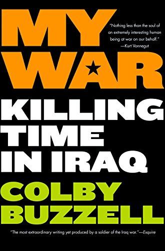 9780425211366: My War: Killing Time in Iraq