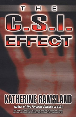 9780425211595: The C.S.I. Effect