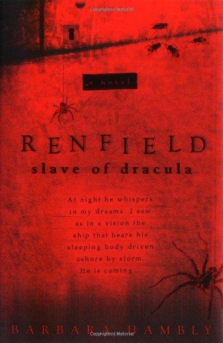 Renfield: Slave of Dracula: Barbara Hambly