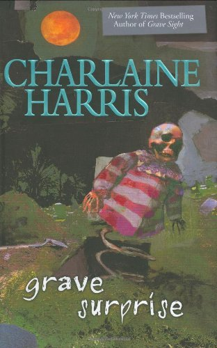 Grave Surprise: Harris, Charlaine