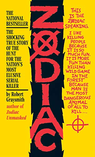 Zodiac: The Shocking True Story of the Hunt for the Nation's Most Elusive Serial Killer (0425212181) by Robert Graysmith