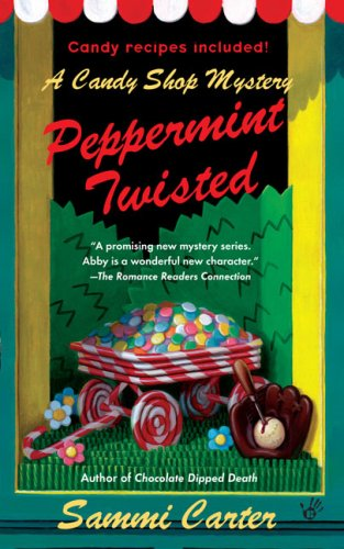 9780425212271: Peppermint Twisted (A Candy Shop Mystery)