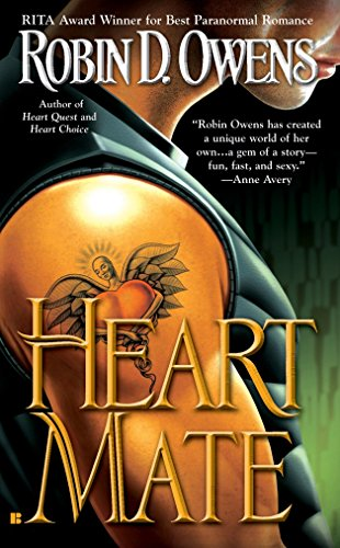 Heart Mate (Celta's HeartMates, Book 1) (0425212408) by Robin D. Owens
