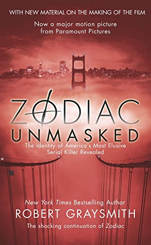9780425212738: Zodiac Unmasked: The Identity of America's Most Elusive Serial Killer Revealed