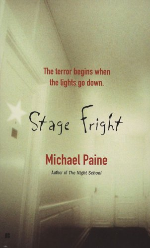Stage Fright (0425212823) by Paine, Michael