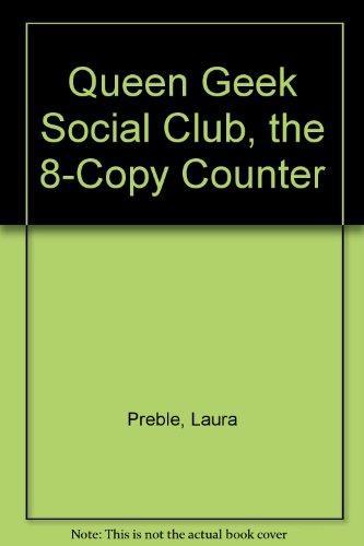 9780425213209: Queen Geek Social Club, the 8-Copy Counter