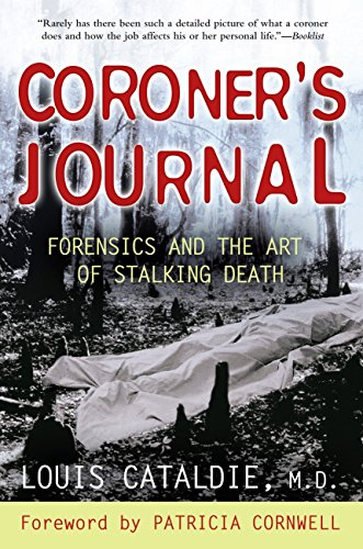 9780425213551: Coroner's Journal: Forensics and the Art of Stalking Death