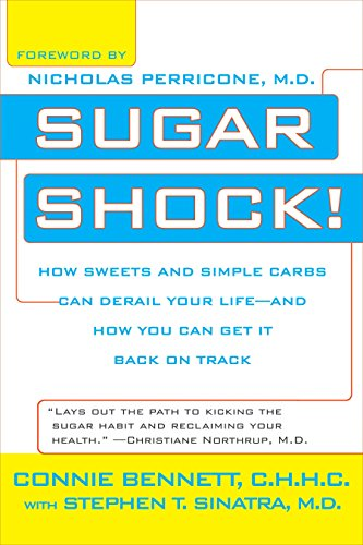 Sugar Shock!: How Sweets and Simple Carbs: Connie Bennett, Stephen