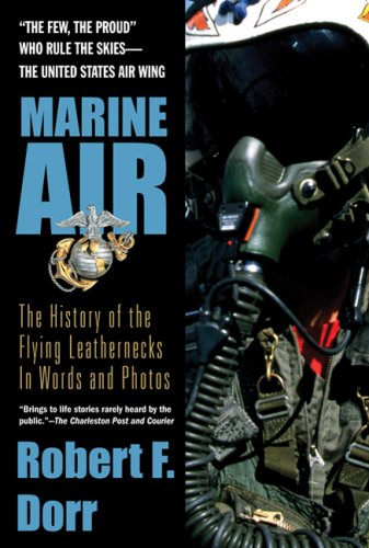 9780425213643: Marine Air: The History of the Flying Leathernecks in Words and Photos