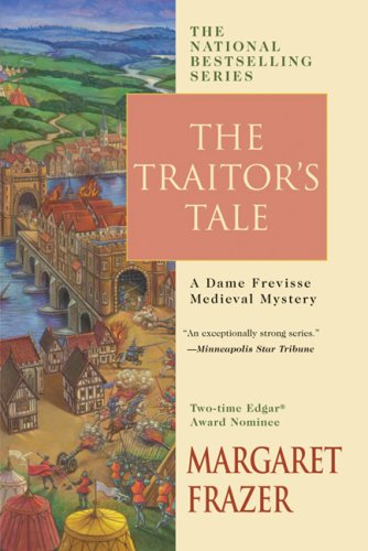 9780425213704: The Traitor's Tale (Dame Frevisse Series)