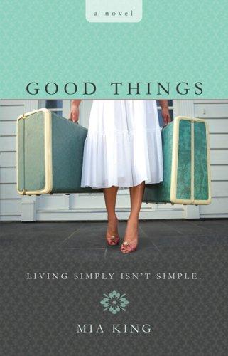 9780425213711: Good Things