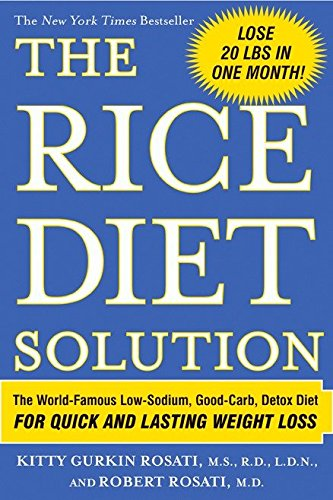 9780425214664: The Rice Diet Solution: The World-Famous Low-Sodium, Good-Carb, Detox Diet For Quick and Lasting Weight Loss