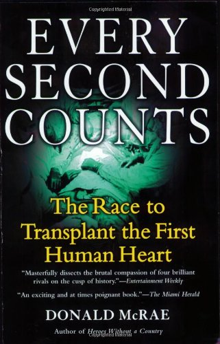 9780425215227: Every Second Counts: The Race to Transplant the First Human Heart