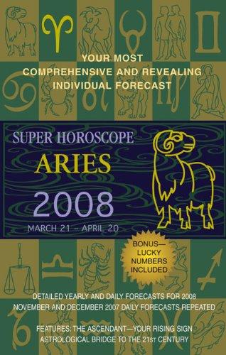 9780425215432: Aries (Super Horoscopes 2008)