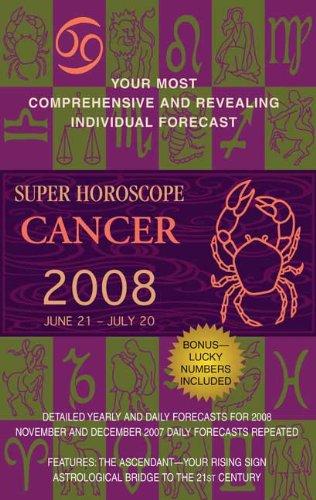 9780425215463: Super Horoscope Cancer (Super Horoscopes Cancer