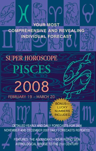 9780425215548: Pisces (Super Horoscopes 2008)