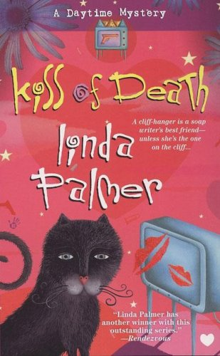 Kiss of Death (A Daytime Mystery): Palmer, Linda
