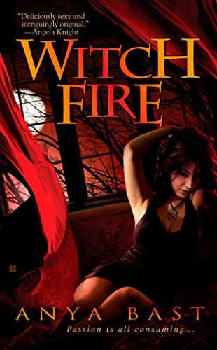 Witch Fire (Elemental Witches, Book 1): Anya Bast