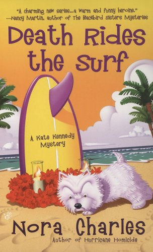 Death Rides the Surf (A Kate Kennedy: Charles, Nora