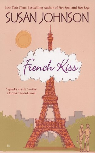 9780425216347: French Kiss