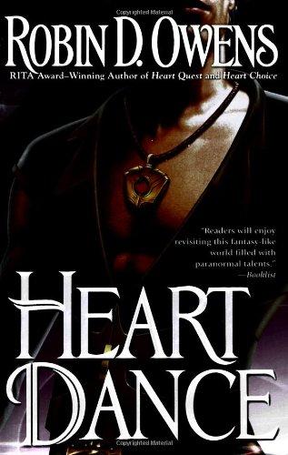 Heart Dance (Celta's HeartMates, Book 6): Robin D. Owens
