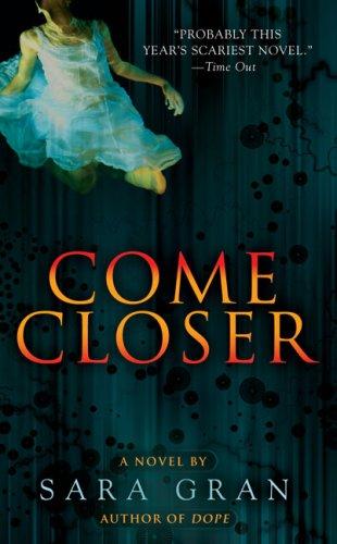 9780425216477: Come Closer